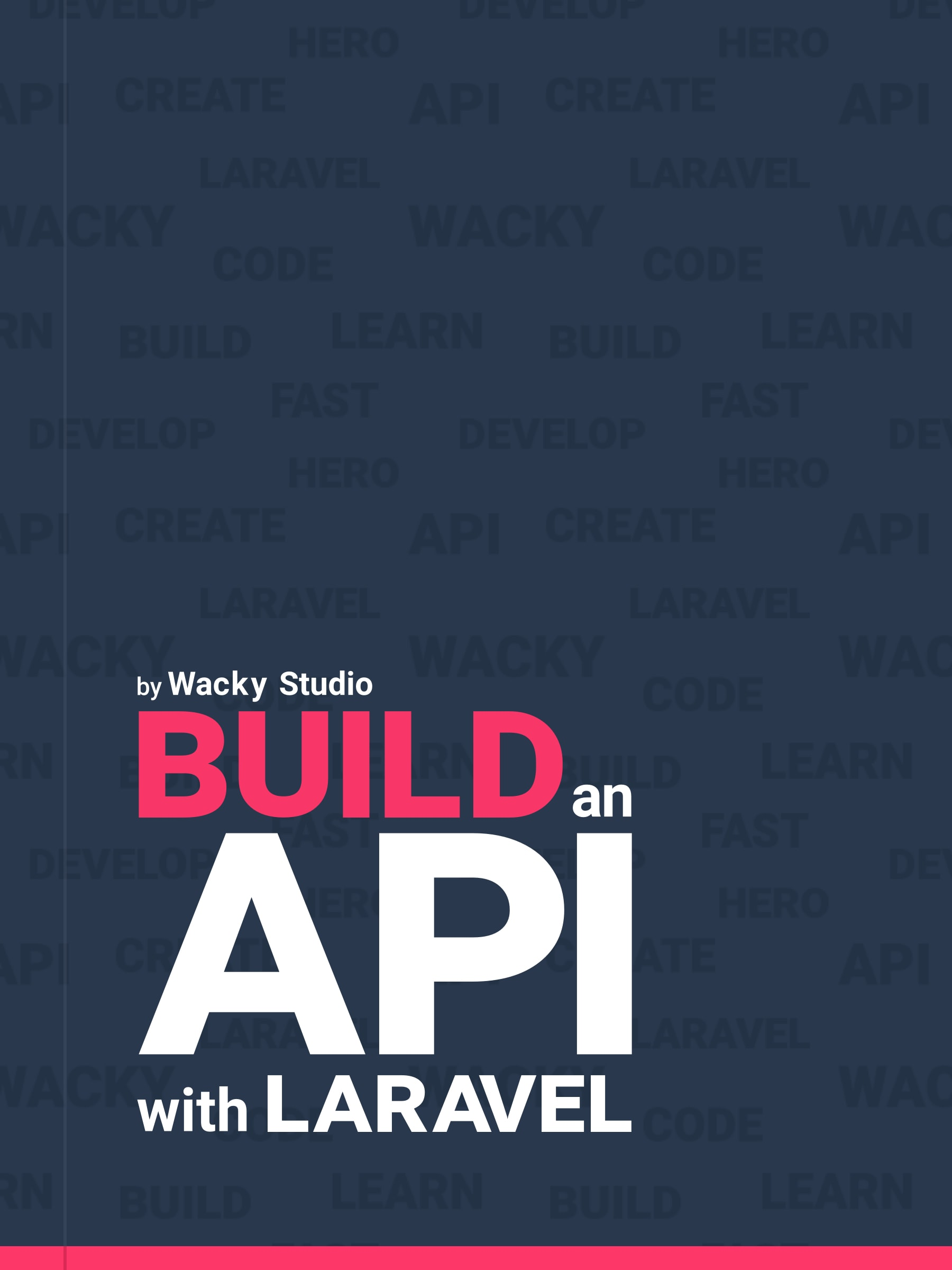 Build an API with Laraval - Book cover